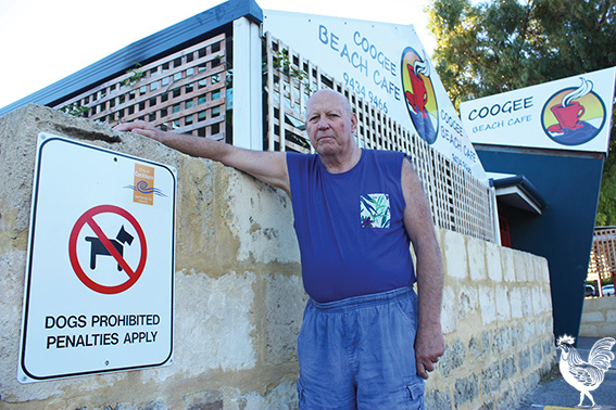 • Ron Blake says Cockburn council's move to allow dogs at Coogee Beach smells fishier than a washed-up snapper. Photo by Steve Grant
